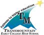 Transmountain Early College High School